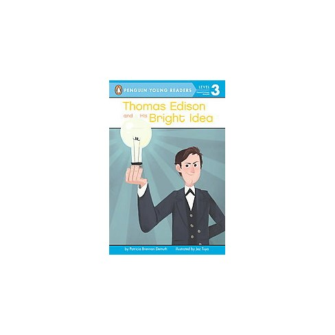 Thomas Edison and His Bright Idea - (Penguin Young Readers: Level 3) by  Patricia Brennan Demuth - image 1 of 1