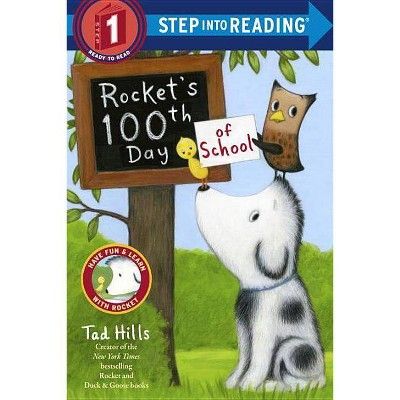 Rocket's 100th Day of School ( Step into Reading, Step 1) (Paperback) by Tad Hills