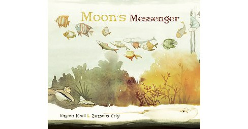 Moon's Messenger (Hardcover) (Virginia L. Kroll) - image 1 of 1