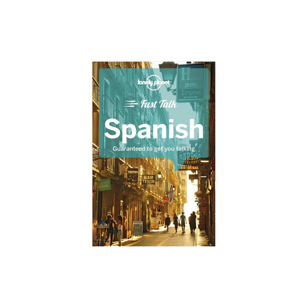 Lonely Planet Fast Talk Spanish - 4 Blg by Marta Lopez & Cristina Hernandez Montero (Paperback)