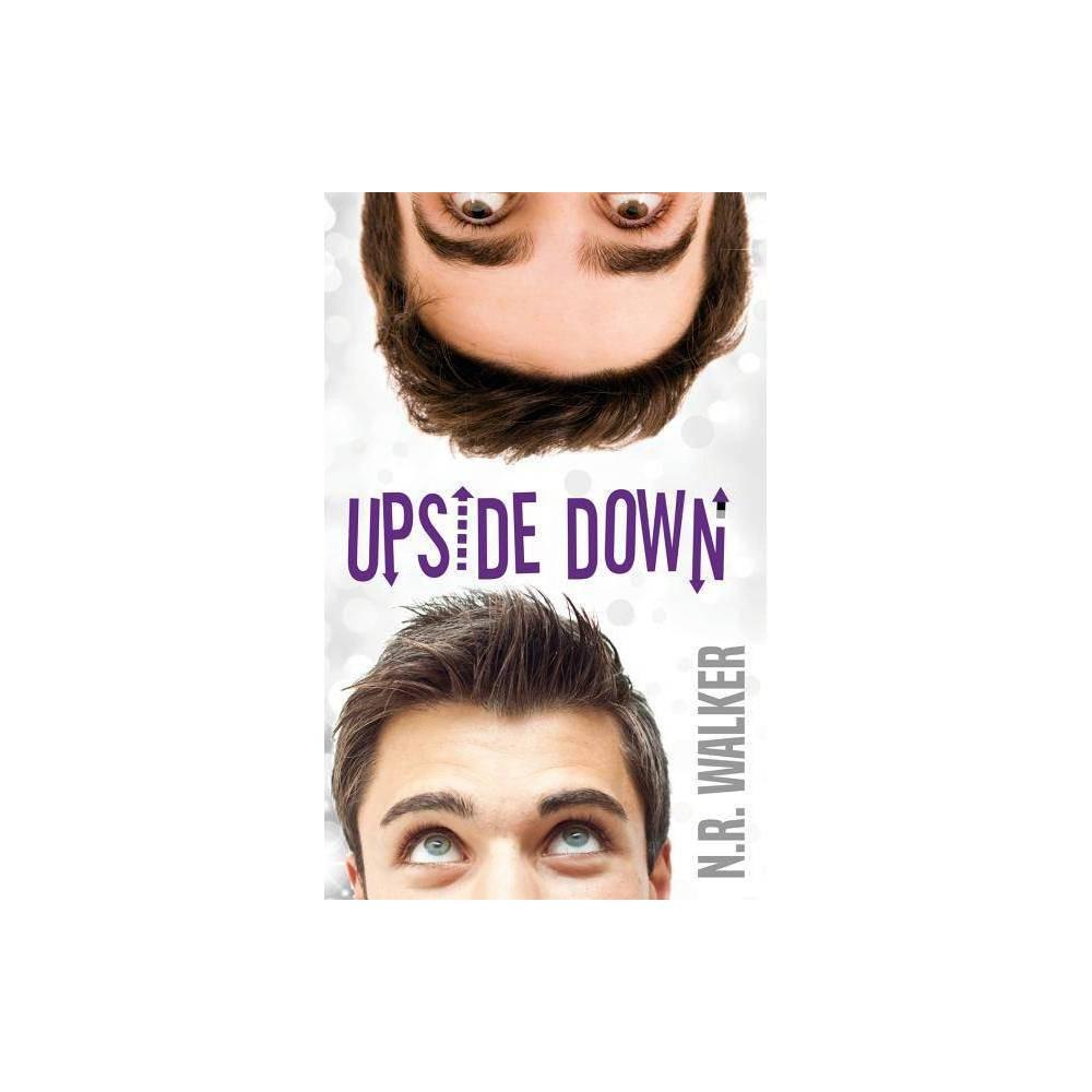 Upside Down By N R Walker Paperback