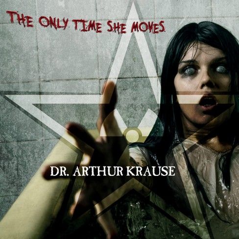 Arthur Krause - Only Time She Moves (CD) - image 1 of 1