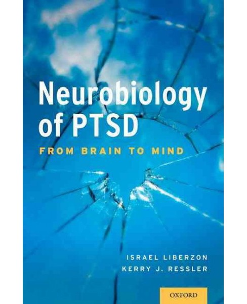 Neurobiology of PTSD : From Brain to Mind (Paperback) - image 1 of 1
