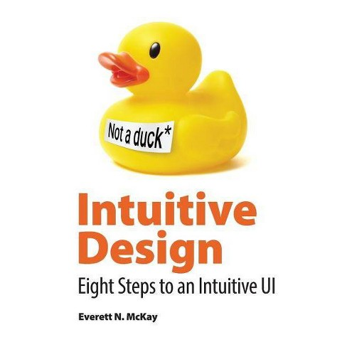 Intuitive Design - by  Everett McKay (Paperback) - image 1 of 1