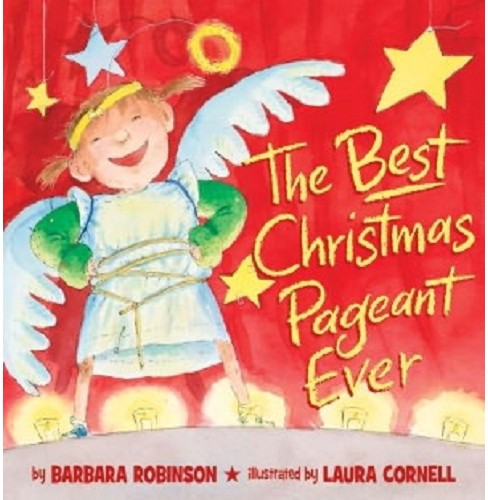 Best Christmas Pageant Ever (School And Library) (Barbara Robinson) - image 1 of 1