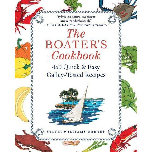The Boater's Cookbook - by  Sylvia Williams Dabney (Paperback) - image 1 of 1