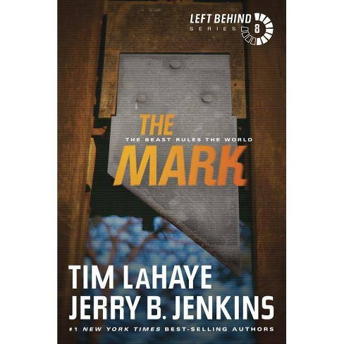 The Mark - (Left Behind) by  Tim LaHaye & Jerry B Jenkins (Paperback) - image 1 of 1