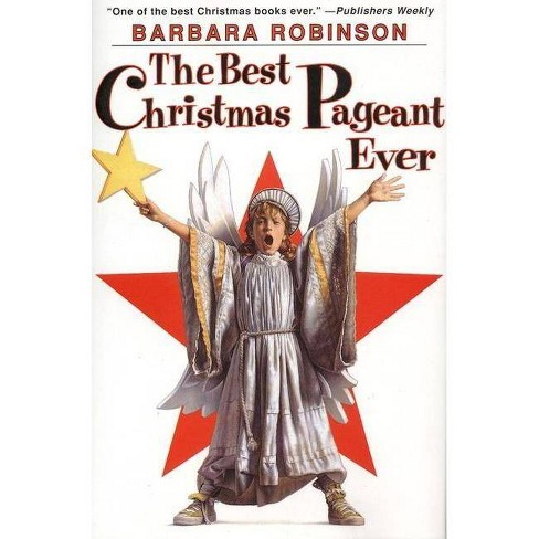 The Best Christmas Pageant Ever - 25 Edition by  Barbara Robinson (Hardcover) - image 1 of 1
