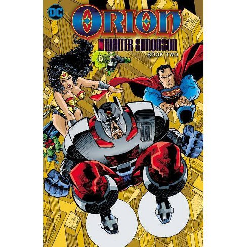 Orion by Walter Simonson Book Two - by  Wal Simonson (Paperback) - image 1 of 1