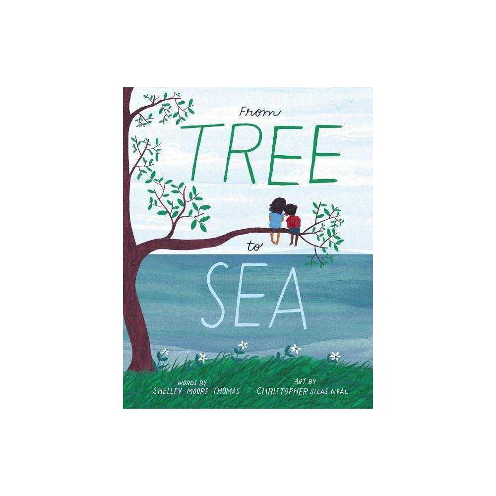 From Tree to Sea - by Shelley Moore Thomas (Hardcover) Price