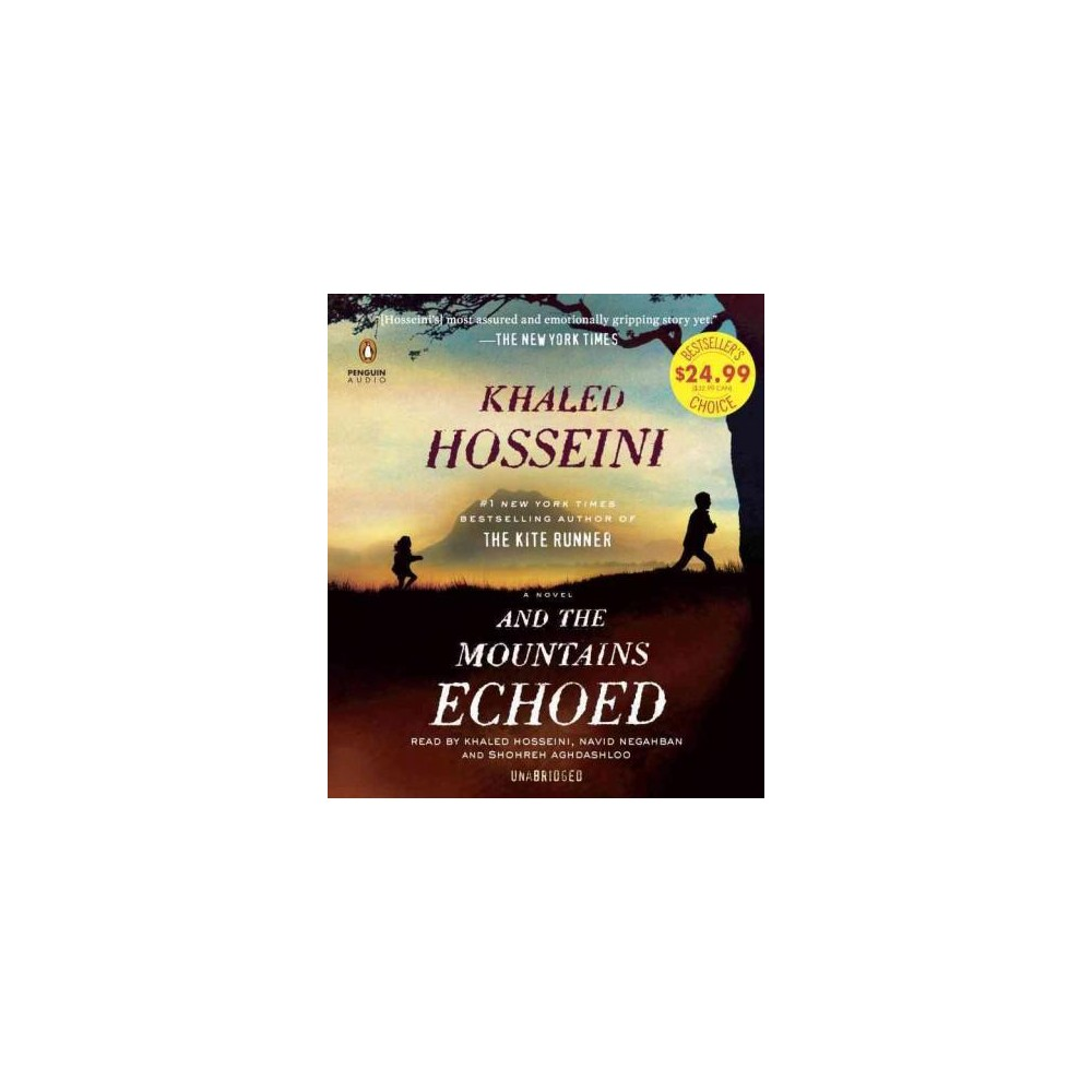 And the Mountains Echoed (Unabridged) (CD/Spoken Word) (Khaled Hosseini)