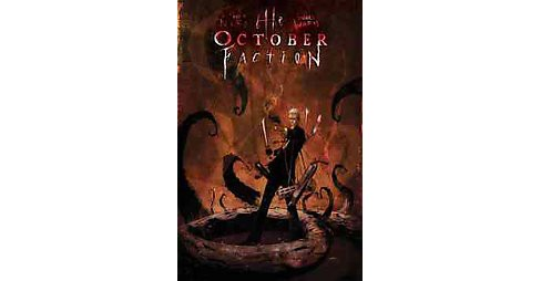 October Faction 2 ( October Faction) (Paperback) - image 1 of 1