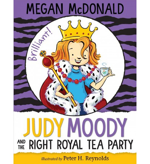 Judy Moody and the Right Royal Tea Party -  (Judy Moody) by Megan McDonald (Hardcover) - image 1 of 1