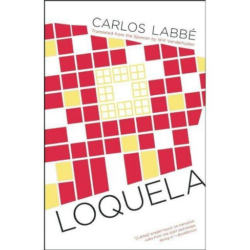 Loquela - by  Carlos Labbe (Paperback) - image 1 of 1