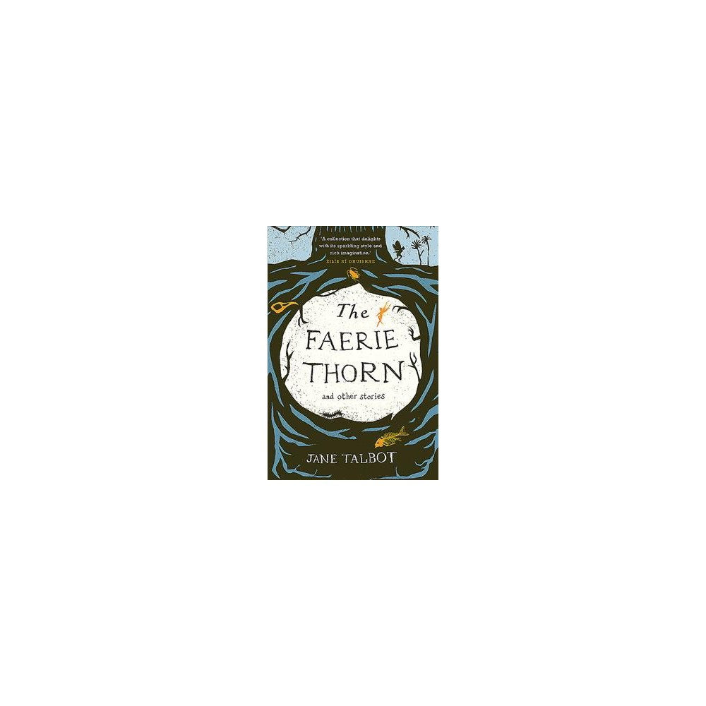 Faerie Thorn and Other Stories - Reprint by Jane Talbot (Paperback)