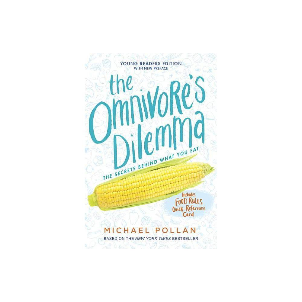 The Omnivore S Dilemma By Michael Pollan Paperback
