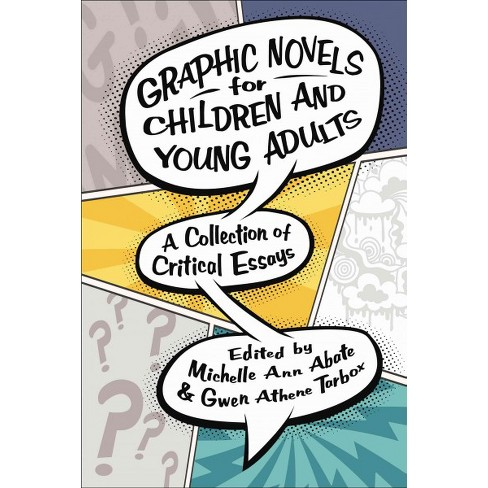 Graphic Novels For Children And Young Adults  A Collection Of  About This Item