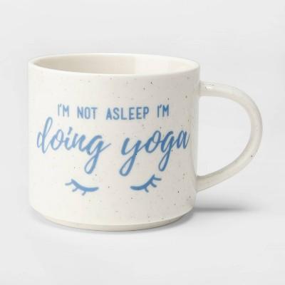 16oz Porcelain I'm Not Asleep I'm Doing Yoga Mug Cream - Threshold™