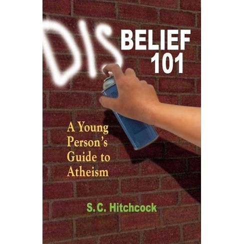 Disbelief 101 - by  S C Hitchcock (Paperback) - image 1 of 1