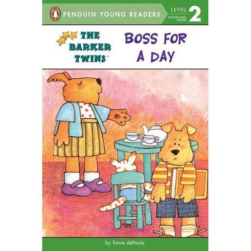 Boss for a Day - (Barkers: Level 1 (Paperback)) by  Tomie dePaola (Paperback) - image 1 of 1