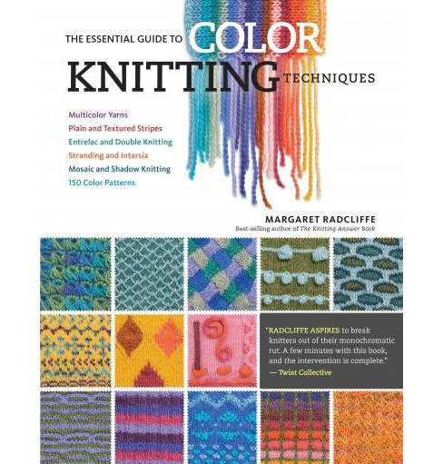 Essential Guide to Color Knitting Techniques (Reprint) (Paperback) (Margaret Radcliffe) - image 1 of 1
