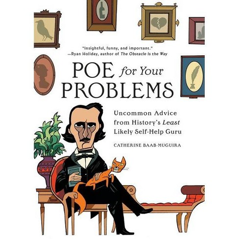 Poe for Your Problems - by  Catherine Baab-Muguira (Hardcover) - image 1 of 1
