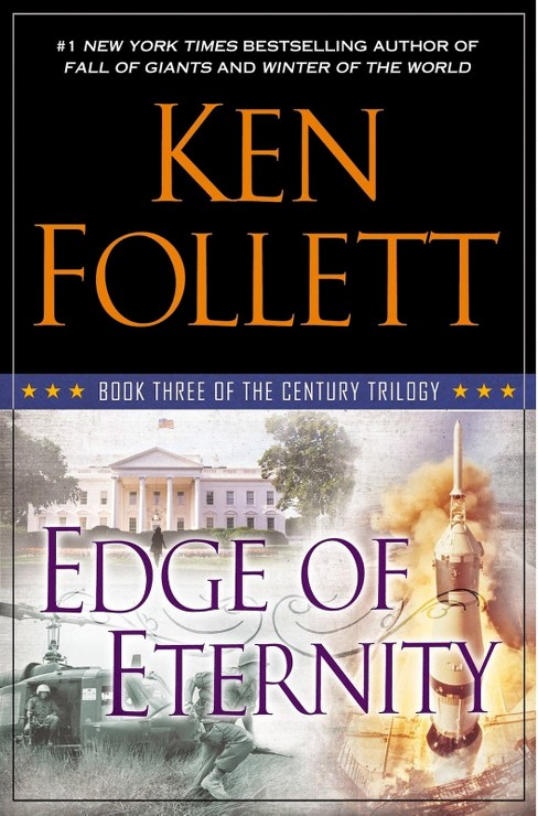 Edge of Eternity: Book Three of The Century Trilogy (Hardcover) by Ken Follett - image 1 of 1
