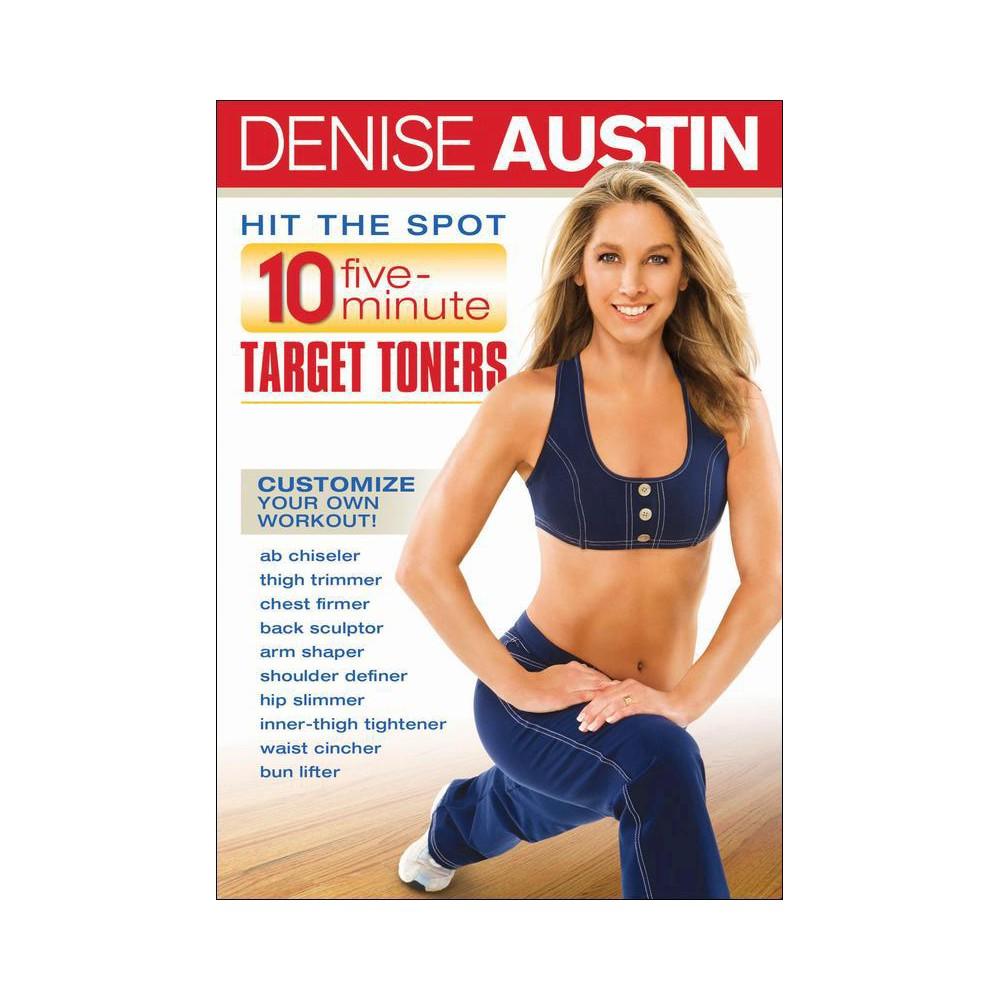 Denise Austin: Hit the Spot - 10 Five Minute Target Toners Denise Austin: Hit the Spot - 10 Five Minute Target Toners