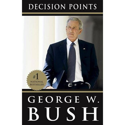 Decision Points (Paperback) by George W. Bush - image 1 of 1