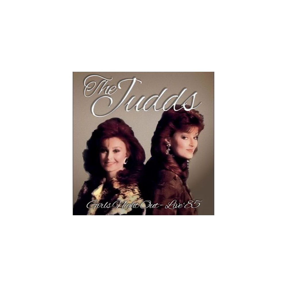 Judds - Girls Night Out Live 1985 (CD)