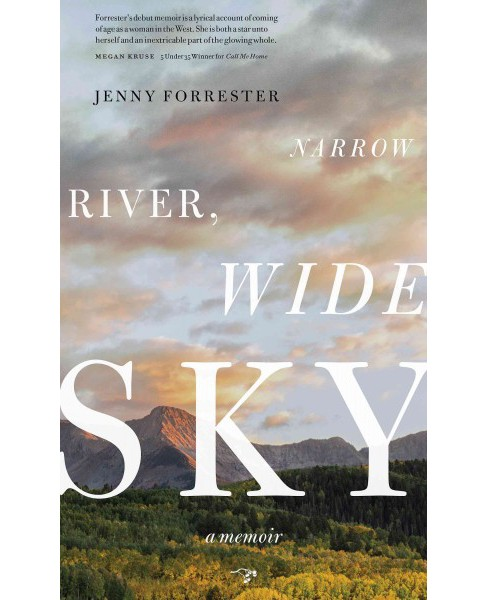 Narrow River, Wide Sky (Paperback) (Jenny Forrester) - image 1 of 1