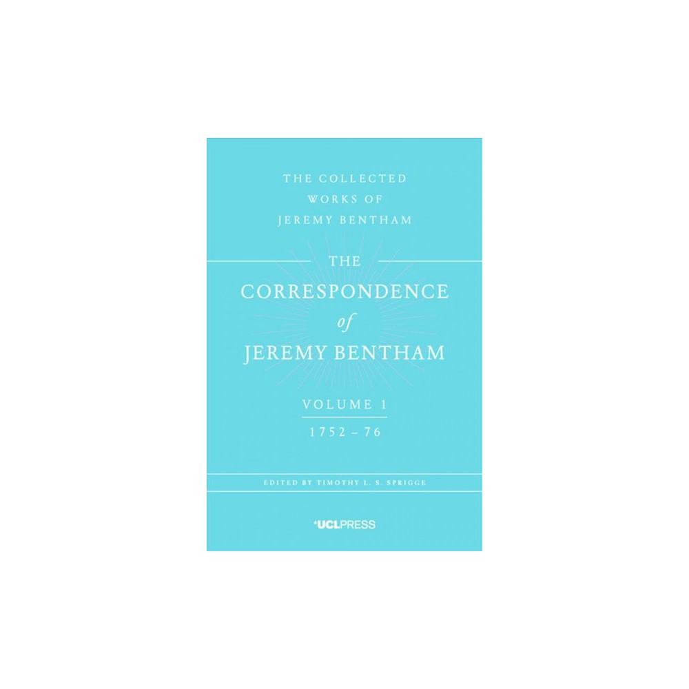 Correspondence of Jeremy Bentham : 1752-76 - (Hardcover)