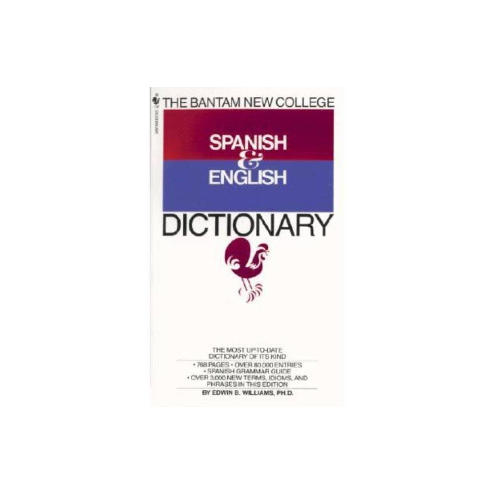 The Bantam New College Spanish English Dictionary By Edwin B Williams Paperback