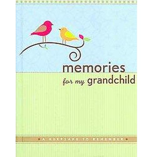 Memories for My Grandchild : A Keepsake to Remember (Hardcover) (Suzanne Zenkel) - image 1 of 1