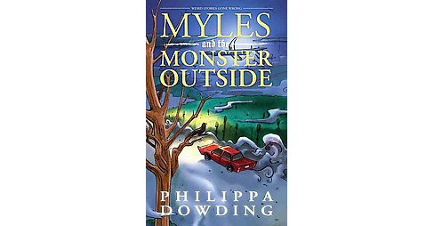 Myles and the Monster Outside (Paperback) (Philippa Dowding) - image 1 of 1