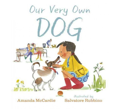 Our Very Own Dog (School And Library) (Amanda McCardie) - image 1 of 1