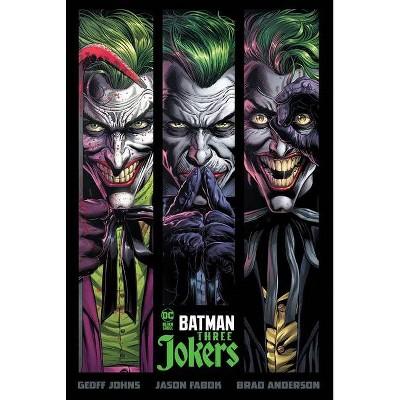 Batman: Three Jokers - by  Geoff Johns (Hardcover)