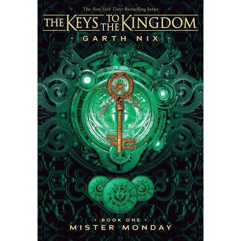 Mister Monday The Keys To The Kingdom 1 By Garth Nix