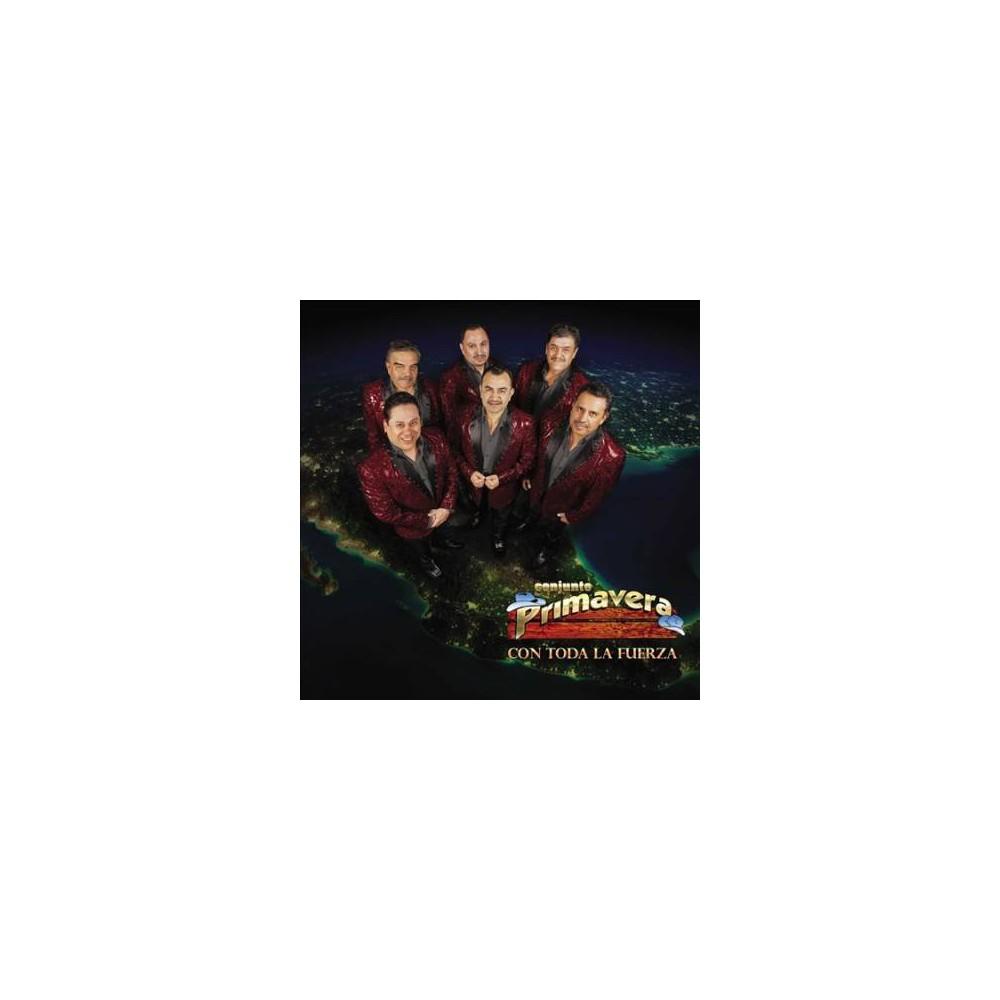 Conjunto Primavera - Con Toda La Fuerza (CD)