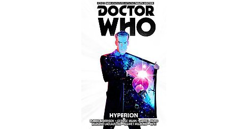 Doctor Who the Twelfth Doctor 3 : Hyperion (Hardcover) (Robbie Morrison & George Mann) - image 1 of 1