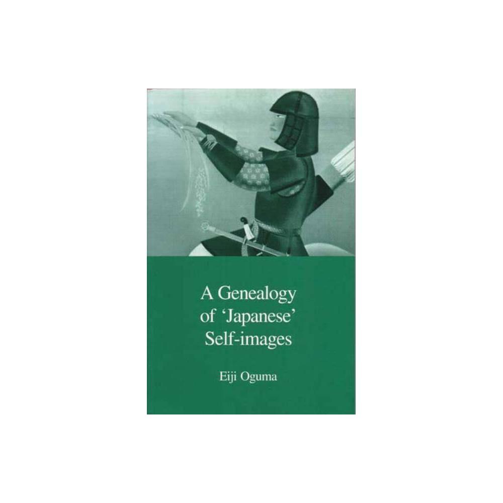 A Genealogy Of Japanese Self Images Japanese Society Paperback By Eiji Oguma Paperback