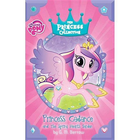 Princess Cadance and the Spring Hearts Garden - (My Little Pony (Little, Brown & Company)) (Hardcover) - image 1 of 1