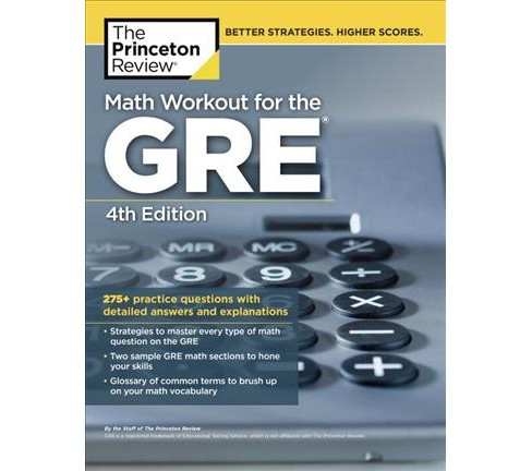Princeton Review Math Workout for the GRE : 275+ Practice Questions With Detailed Answers and - image 1 of 1