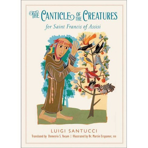 The Canticle of the Creatures for Saint Francis of Assisi - by  Luigi Santucci (Paperback) - image 1 of 1