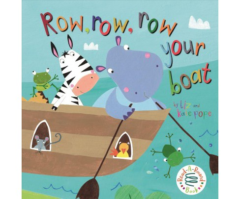 Row, Row, Row Your Boat -  (Read-a-Round Book) (Hardcover) - image 1 of 1