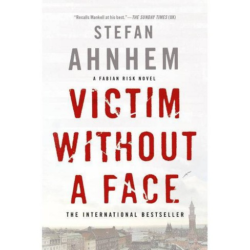 Victim Without a Face - (Fabian Risk) by  Stefan Ahnhem (Hardcover) - image 1 of 1