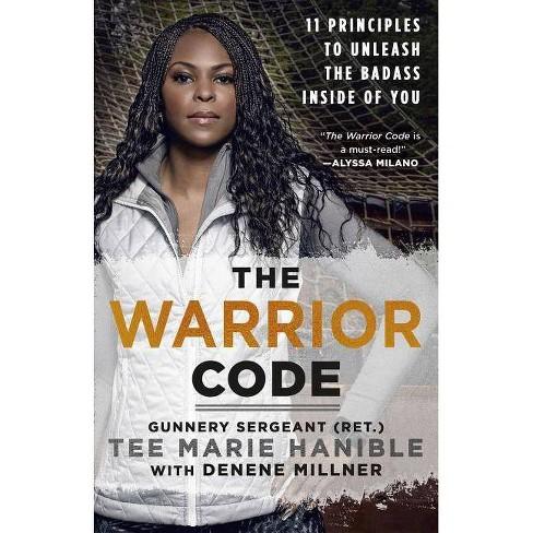 The Warrior Code - by  Tee Marie Hanible & Denene Millner (Hardcover) - image 1 of 1