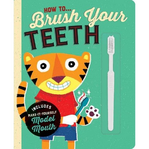 How To...Brush Your Teeth - (Board_book) - image 1 of 1