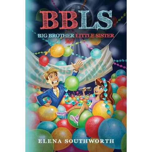 Big Brother, Little Sister - by  Elena Southworth (Paperback) - image 1 of 1