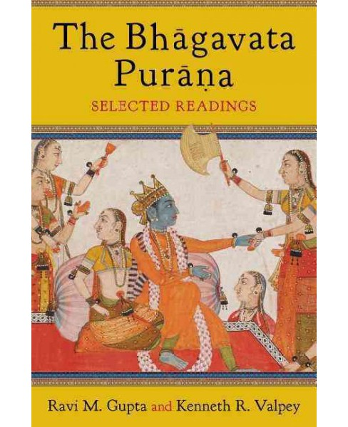 Bhagavata Purana : Selected Readings (Hardcover) - image 1 of 1